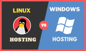 Linux vs Windows Hosting : Which Is Best?
